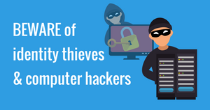 Dentists BEWARE of identity thieves & computer hackers
